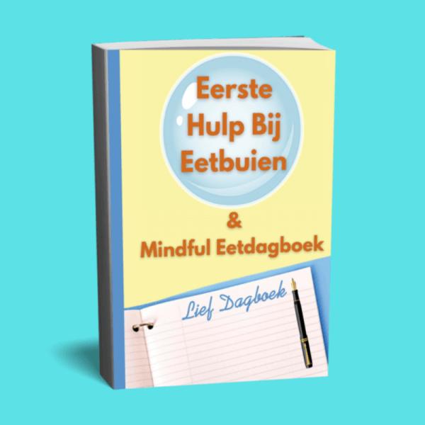 Eerste Hulp Bij Eetbuien & Jouw Mindful Eetdagboek
